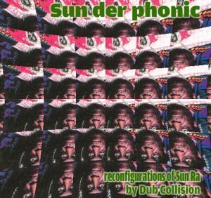 Dub Collision - Sun Der Phonic