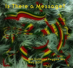 Dub Collision - Is There a Message