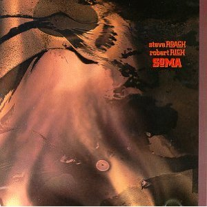 Robert Rich-Steve Roach - Soma