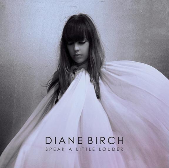 diane-birch-speak-a-little-louder